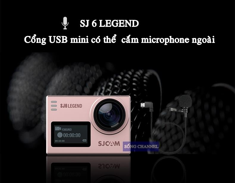 SJ Cam SJ6 Legend có cổng gắn mic ngoài