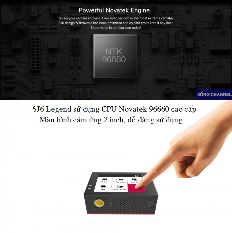 Camera SJ cam SJ6 Legend có màn hình cảm ứng 2inch, Chip Novatech