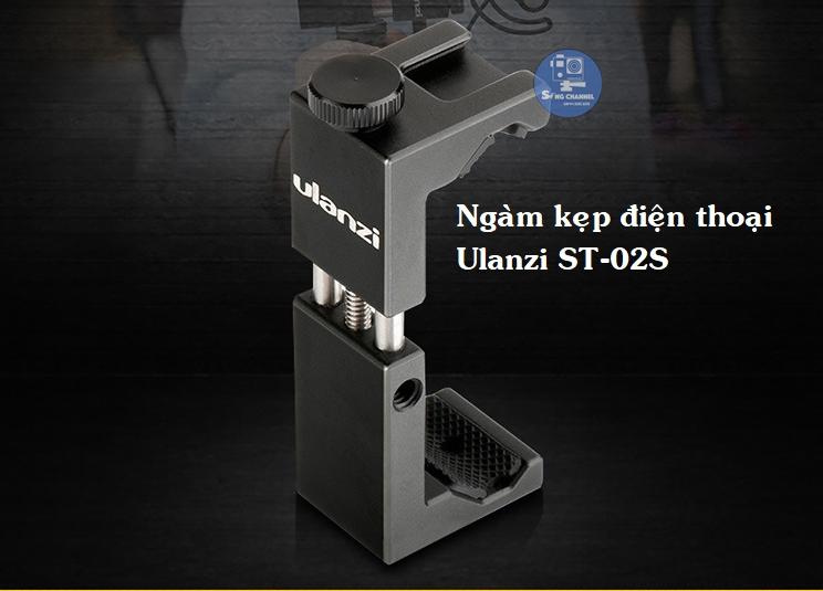 Ngàm kẹp điện thoại Ulanzi ST-02S